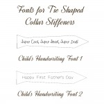 Childrens fonts for tie shaped collar stiffeners