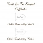 Childrens fonts for tie shaped cufflinks