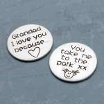 Personalised Silver Grandad I Love You Because Message Token