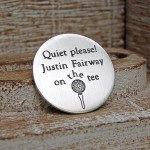 Silver Quiet Please Golf Ball Marker